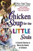 Chicken Soup for the Little Souls