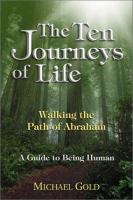 The Ten Journeys of Life