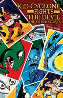 Kid Cyclone Fights the Devil and Other Stories