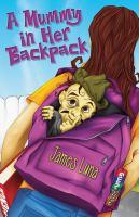 A mummy in her backpack / by James Luna ; Spanish translation by Gabriela Baeza Ventura = Una momia en su mochila / por James Luna ; traduccion al español de Gabriela Baeza Ventura