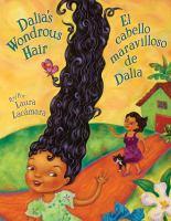 Dalia's Wonderous Hair = El cabello maravilloso de Dalia