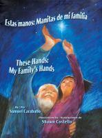 Estas manos, manitas de mi familia
