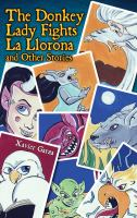 The Donkey Lady Fights La Llorona and Other Scary Stories