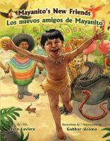 MAYANITO'S NEW FRIENDS / LOS NUEVOS AMIGOS DE MAYANITO