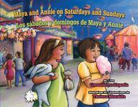 Maya and Annie on Saturdays and Sundays