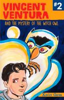 Vincent Ventura and the Mystery of the Witch Owl