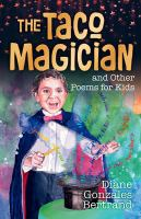 The Taco Magician and Other Poems for Kids
