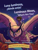 Luna Luminosa, ¿dónde Estás?