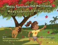 Maxy Survives the Hurricane = Maxy Sobrevive El Huracan