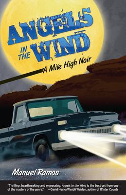 Angels in the wind  a Mile High noir