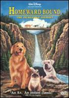 Homeward Bound, the Incredible Journey