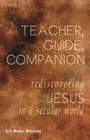 Teacher, Guide, Companion