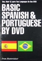 Basic Spanish and Portuguese by DVD