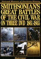 Smithsonian's Great Battles of the Civil War