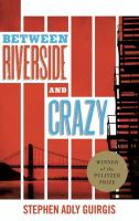 Between Riverside and Crazy