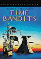Time bandits [videorecording (DVD)]