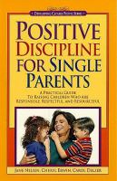 Positive Discipline for Single Parents