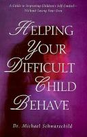 Helping your Difficult Child Behave
