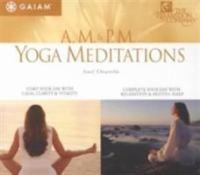 A.M. & P.M. Yoga Meditations
