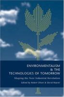 Environmentalism & the Technologies of Tomorrow