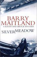 Silver Meadow