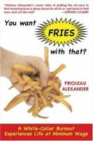 You Want Fries With That?