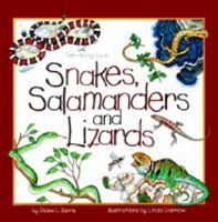 Snakes, Salamanders and Lizards