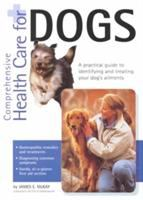 Comprehensive Health Care for Dogs