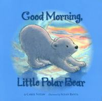 Good Morning, Little Polar Bear