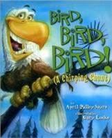 Bird, Bird, Bird!