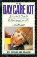 The Day Care Kit