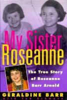 My Sister Roseanne