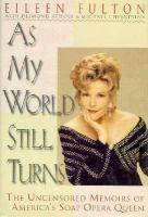 As My World Still Turns