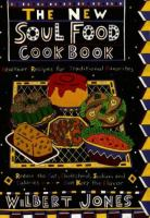 The New Soul Food Cookbook