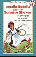 Amelia Bedelia & The Surprise Shower