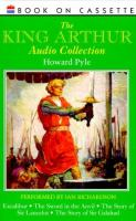 The King Arthur Audio Collection