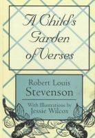 A Child's Garden of Verses [Wilcox]