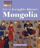 Life in Genghis Khan's Mongolia