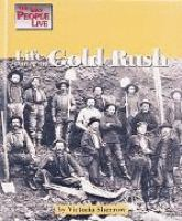 Life During the Gold Rush