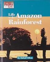 Life in the Amazon Rain Forest