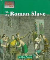 Life of A Roman Slave
