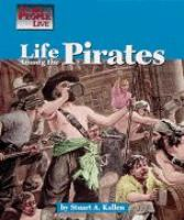 Life Among the Pirates