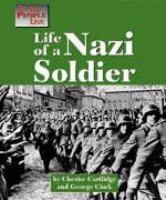 Life of A Nazi Soldier