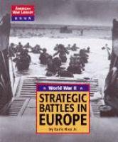 Strategic Battles in Europe