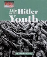 Life in the Hitler Youth
