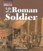 Life of A Roman Soldier