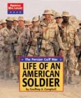 Life of An American Soldier