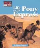 Life on the Pony Express