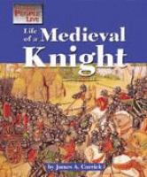 Life of A Medieval Knight