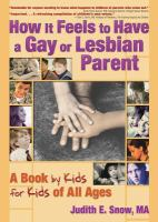 How It Feels to Have A Gay or Lesbian Parent